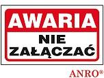 ZNAK BHP AWARIA NIE ZAŁĄCZAĆ ZZ-103...
