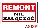 ZNAK BHP REMONT NIE ZAŁĄCZAĆ ZZ-104...