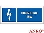 ZNAK BHP ROZDZIELNIA 15KV ZZ-18EIB...