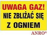 ZNAK BHP UWAGA GAZ NIE ZBLIŻAĆ SIĘ Z...