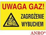 ZNAK BHP UWAGA GAZ! ZAGROŻENIE...