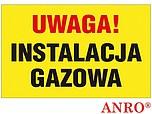 ZNAK BHP UWAGA! INSTALACJA GAZOWA...
