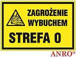 ZNAK BHP ZAGROŻENIE WYBUCHEM STREFA 0...