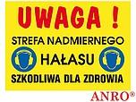 ZNAK BHP UWAGA! STREFA NADMIERNEGO...