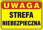ZNAK BHP TBO-84 PCVZ UWAGA STREFA...