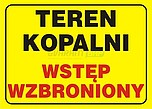 ZNAK BHP TBI-92 PCVZ TEREN KOPALNI...