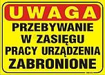 ZNAK BHP NM-02 FSZ UWAGA PRZEBYWANIE W...